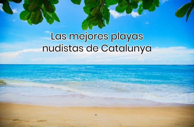 playas nudistas catalunya