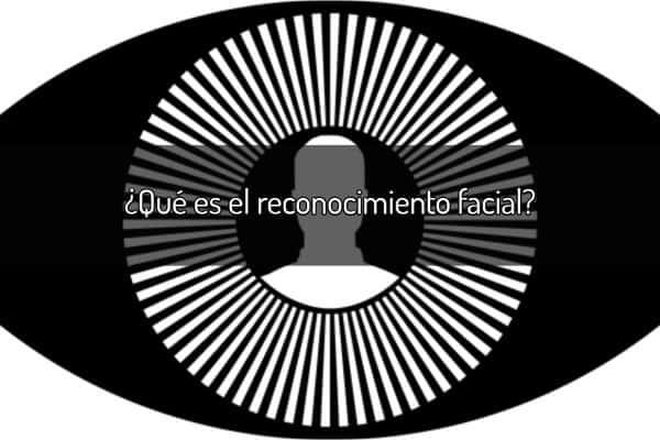 ¿Qué es el reconocimiento facial?