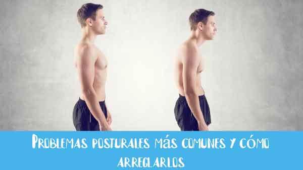 problemas posturales comunes y como arreglarlos